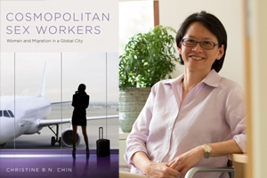 Christine Chin: Cosmopolitan Sex Workers