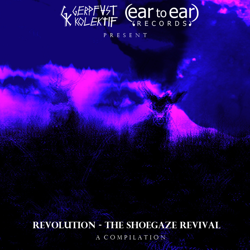 Ear to Ear Revolution the Shoegaze Revival Album Art