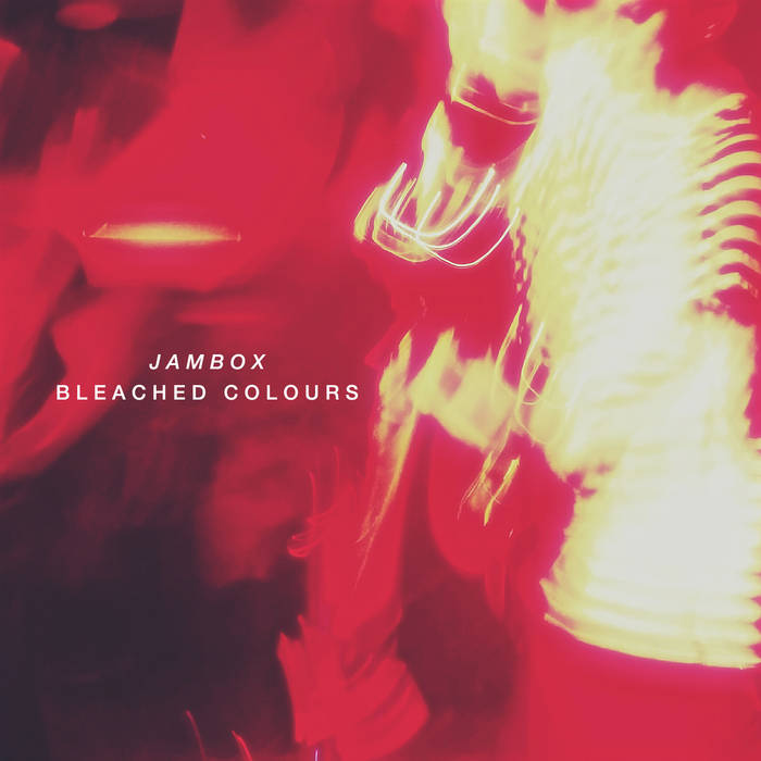 Jambox Bleached Colours Cover Art