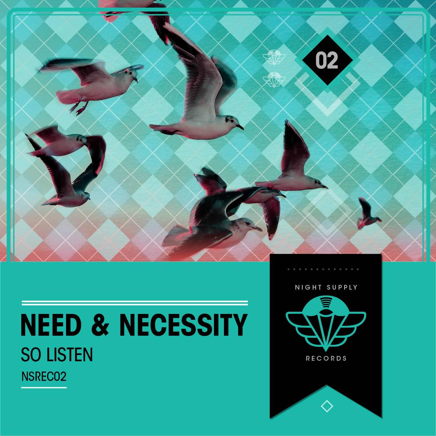 Need and Necessity So Listen Art