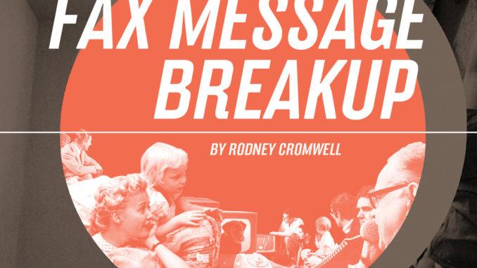 rodney-cromwell-fax-machine-breakup-cover-art