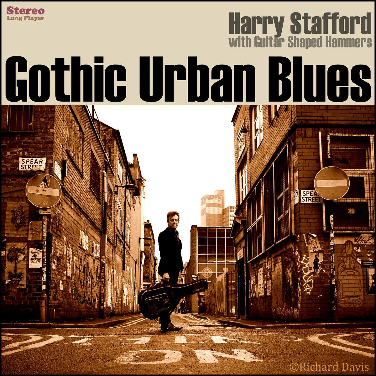 Harry Stafford – Gothic Urban Blues LP (cover)