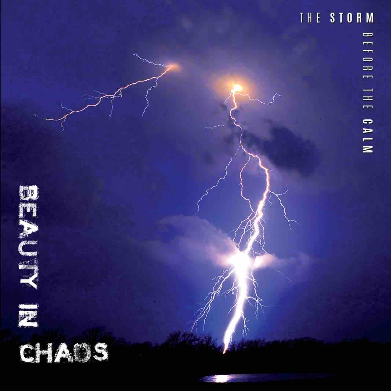 Beauty in Chaos – The Storm Before The Calm (cover)