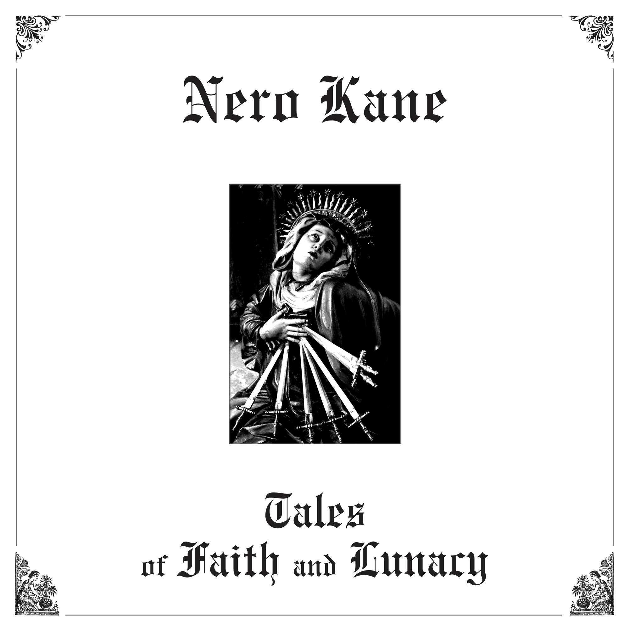 Nero Kane – Tales of Faith and Lunacy (cover)